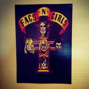 Image of FAGS 'N' GIRLS - Shitty Looking A3 Posters