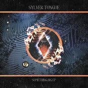 "Image of Sylver Tongue - 'Something Big E.P.' - 12"" Vinyl"
