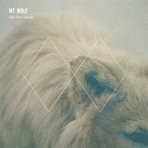 "Image of Mt. Wolf - Life Size Ghosts 12"" Vinyl EP"