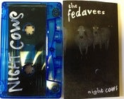 Image of The Fedavees ~ Night Cows