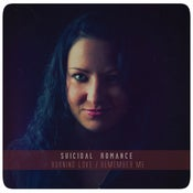 Image of SUICIDAL ROMANCE - Burning Love / Remember Me EP