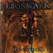 Image of EBONY ARK - &quot;Decoder&quot;