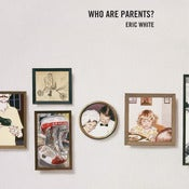 Image of WHO ARE PARENTS • Book