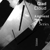 Image of Various Artists — Glad Cloud Ambient Music Series, Volume One (mp3)