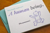 Image of You Made a Human Being Card