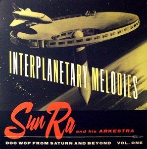 Image of Sun Ra And His Arkestra ‎– Interplanetary Melodies LP