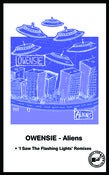 Image of Owensie - Aliens/I Saw The Flashing Lights