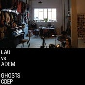 Image of Lau & Adem - Ghosts (Lau vs Adem) CDEP