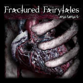 Image of Fractured Fairytales, Murmur CD (2006)