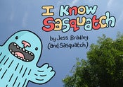 Image of I know Sasquatch