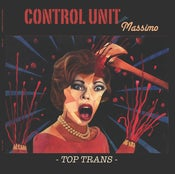 Image of Control Unit feat. Massimo 'Top Trans' LP
