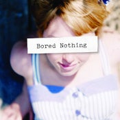 Image of bored nothing 'bored nothing' LP