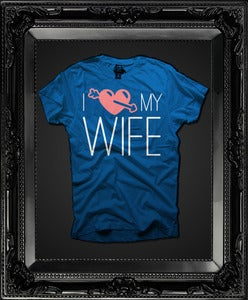 Image of I Love My WIFE (Royal Blue)