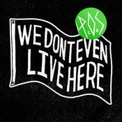 Image of We Don't Even Live Here CD/LP - P.O.S