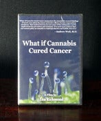Image of What if Cannabis Cured Cancer? DVD