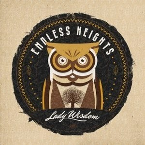 Image of ENDLESS HEIGHTS - Lady Wisdom 7""