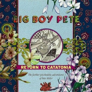 Image of BIG BOY PETE | RETURN TO CATATONIA LP