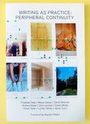 Image of Writing as Practice: Peripheral Continuity by Secretary Press