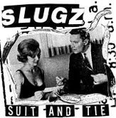 "Image of Slugz ""Suit And Tie"" 7"""