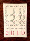 Image of AMERARCANA 2010: A Bird &amp; Beckett Review