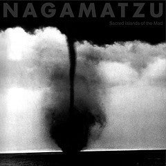 Image of Nagamatzu ‎– Sacred Islands Of The Mad LP