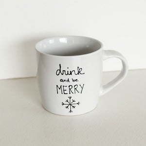 Image of Drink and Be Merry Mug