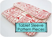 Image of Just Pattern Pieces - Tablet Computer Sleeves