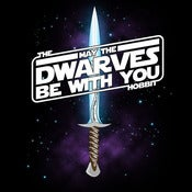 Image of May The Dwarves Be With You