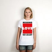 Image of Missing Love - T-Shirt (white)