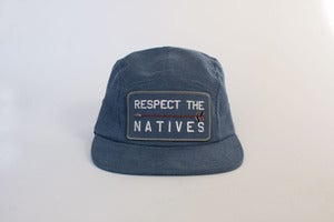 Image of RESPECT THE NATIVES Camp Cap
