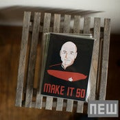 Image of Make It So Art Prints