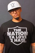 Image of The Nation Ya Love 2 Hate