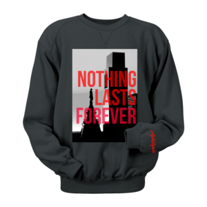Image of Nothing Lasts Forever Crewneck (Black)
