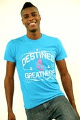 Image of DESTINED 4 GREATNESS T-SHIRT