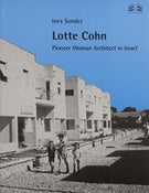 Image of Lotte CohnPioneer Woman Architect in Israel