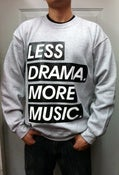 Image of Grey Less Drama, More Music Crewneck