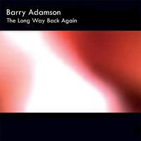 Image of Barry Adamson - The Long Way Back Again