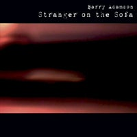 Image of Barry Adamson - Stranger on the Sofa