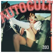 Image of THE 2013 AUTOCULT calendar