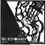 Image of Bill Bondsmen - Nineteen b/w Things Fall Apart