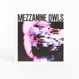 Image of Mezzanine Owls - &quot;Obstacle/Tethered To The Fountain&quot; 7 Inch