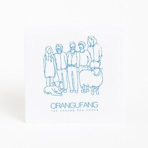 Image of The Parson Red Heads &quot;Orangufang&quot; 7 Inch