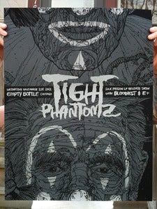 Image of Tight Phantomz - Screenprinted Poster