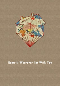 "Image of Print of an original work: ""Home is wherever Im with you"""