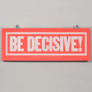Image of BE DECISIVE