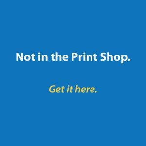 Image of Not in the Print Shop.