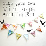 Image of A quick &amp; easy Vintage Fabric Bunting kit