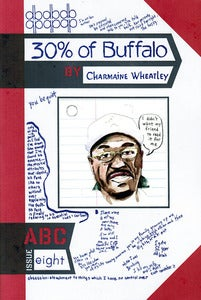Image of ABC No. 8: 30% of Buffalo - Charmaine Wheatley