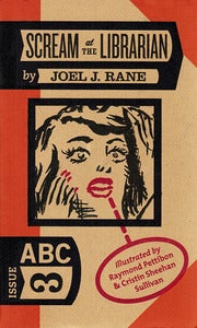Image of ABC No. 3: Scream at the Librarian - Joel Rane