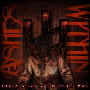 Image of Ashes Within &quot;Declaration Of Internal War&quot;